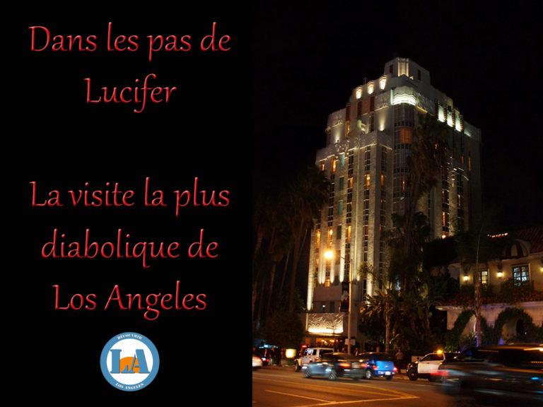 Los Angeles dans les pas de Lucifer