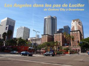 Dans les pas de Lucifer de century city à downtown