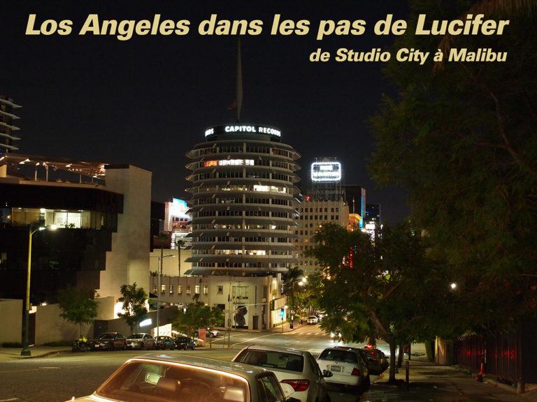 Dans les pas de Lucifer de Studio City à Malibu